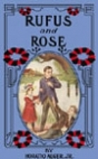 Rufus and Rose by Horatio Alger Jr.