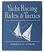 A pictorial primer of yacht racing rules &…
