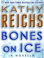 Bones on Ice: A Novella (Kindle Single)…
