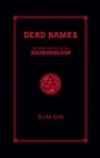 Dead Names: The Dark History of the…