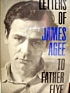 Letters of James Agee to Father Flye by…