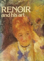 Renoir and his art by Keith Wheldon