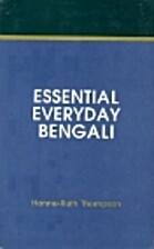 Essential Everyday Bengali by Hanne-Ruth…