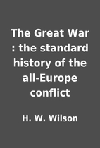 The Great War : the standard history of the…
