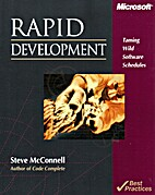 Rapid Development: Taming Wild Software…