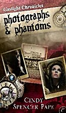 Photographs & Phantoms (The Gaslight…