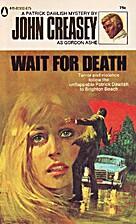 Wait for Death by Gordon Ashe