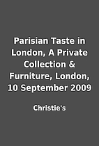Parisian Taste in London, A Private…