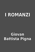 I ROMANZI by Giovan Battista Pigna