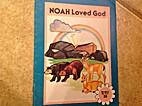 Noah Loved God by Thelma Johnson