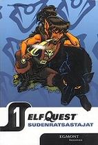 Elfquest: Sudenratsastajat 1 by Andy Mangels
