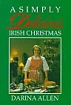 A Simply Delicious Christmas by Darina Allen