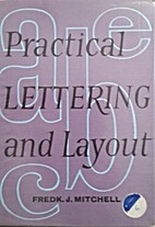 Practical lettering and layout, an approach…