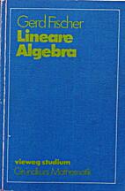 Lineare Algebra. ( Grundkurs Mathematik.) by…