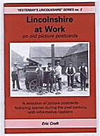Lincolnshire at work : on old picture…