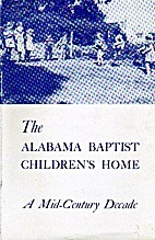 The Alabama Baptist Children's Home: A…