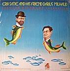 Erik Satie And His Friend Darius Milhaud by…