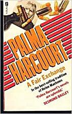 Fair Exchange/a by Palma Harcourt