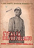 L'Italia e il suo soldato by Rocco Morretta