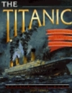 The Titanic by Geoff Tibballs