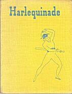 Harlequinade by Noel Streatfeild