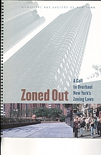 Zoned out : A call to overhaul New York's…