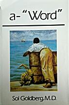 A-Word by Sol Goldberg