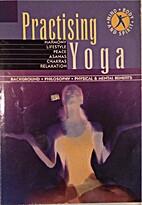 Practising Yoga by Anon