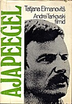 Ajapeegel : Andrei Tarkovski filmid by…
