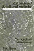 Stadt und Verkehr : Theorie und Praxis die…