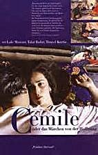 Cemile oder das Märchen von der Hoffnung by…