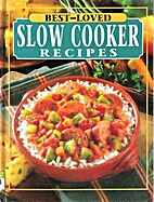 Best-Loved Slow Cooker Recipes by…