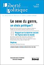 Liberté Politique N55 : Le sexe du genre,…