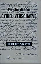 Priester-dichter Cyriel Verschaeve - Keuze…