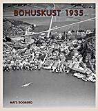 Bohuskust 1935 - Flygfotografier och vykort…