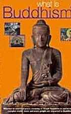 What is Buddhism? by Clear Vision Trust