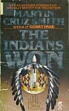 The Indians Won by Martin Cruz Smith