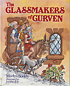 The Glassmakers of Gurven by Marlys Boddy