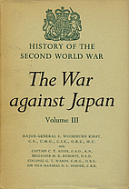 The War Against Japan Volume III The…