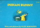 Indian Bunny by Ruth Bornstein