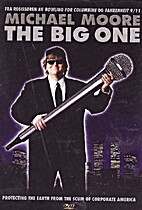 The Big One [1997 film] by Michael Moore