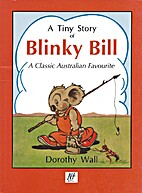 A tiny story of Blinky Bill by Dorothy Wall
