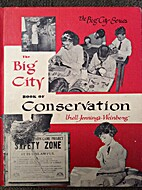 The big city book of conservation; how we…