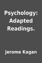 Psychology: Adapted Readings. by Jerome…