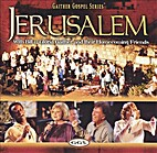 Jerusalem with Bill & Gloria Gaither and…