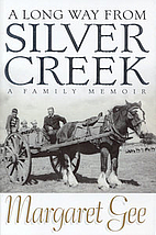 A long way from Silver Creek : a family…