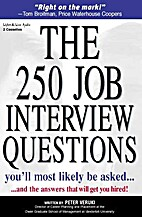 The 250 Job Interview Questions by Peter…