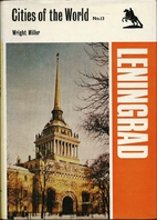 Leningrad (Cities of the World) by Wright…