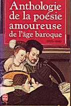 Anthologie de la poésie amoureuse de l'âge…