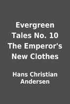 Evergreen Tales No. 10 The Emperor's New…